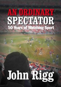 Book cover of An Ordinary Spectator by John Rigg