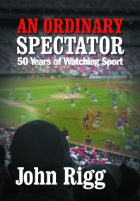 Book jacket of An Ordinary Spectator by John Rigg